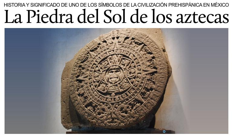 La piedra del sol de los aztecas for Cual es el color piedra