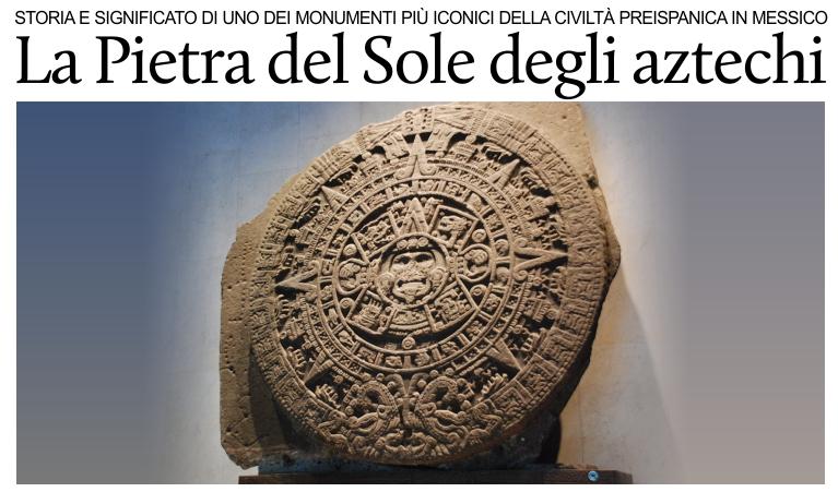 Calendario Significato.Puntodincontro Mx La Pietra Del Sole Degli Aztechi Storia