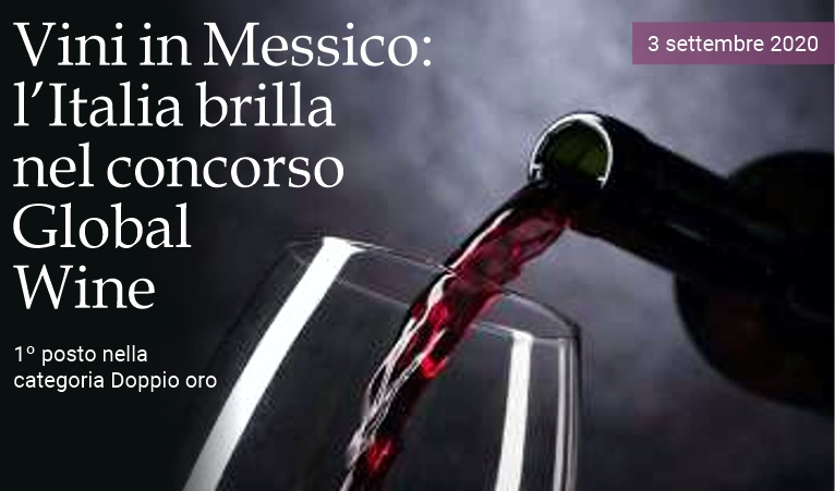 Vini in Messico: brilla l'Italia nel concorso Global Wine